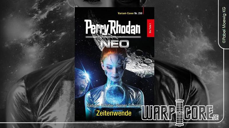 Review: Perry Rhodan NEO 250 – Zeitenwende