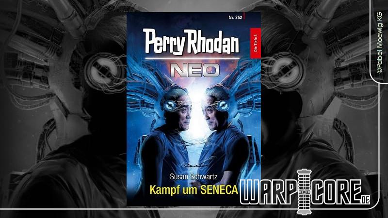 Review: Perry Rhodan NEO 252 – Kampf um SENECA