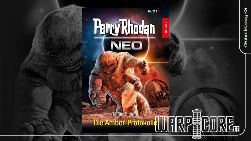 Review: Perry Rhodan NEO 253 – Die Amber-Protokolle