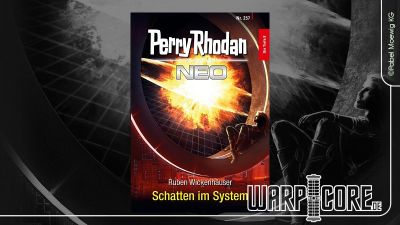 Review: Perry Rhodan NEO 257 – Schatten im System