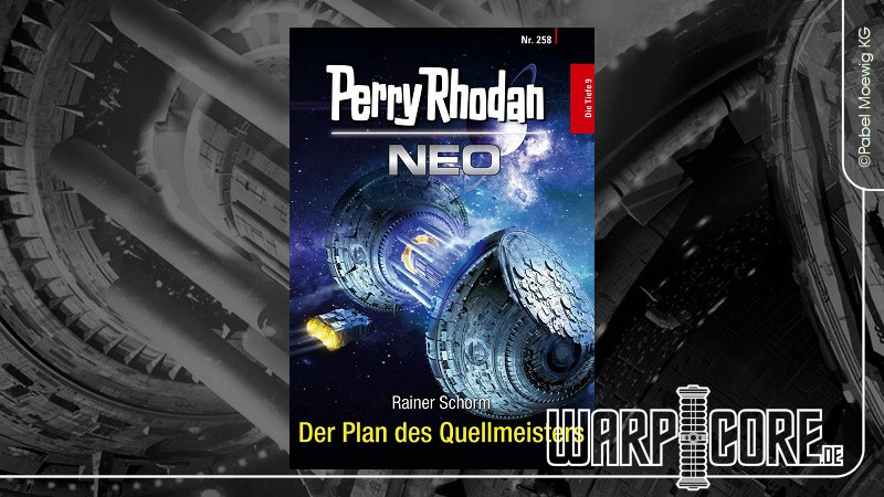 Review: Perry Rhodan NEO 258 – Der Plan des Quellmeisters