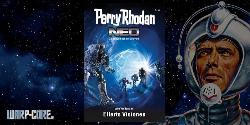 [Perry Rhodan NEO 4] Ellerts Visionen