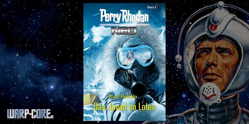 [Perry Rhodan NEO Story 2] Das Juwel im Lotus