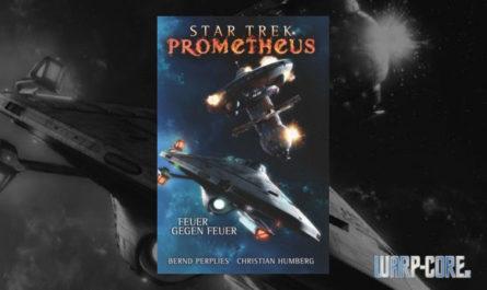 Star Trek Prometheus 1 Feuer gegen Feuer