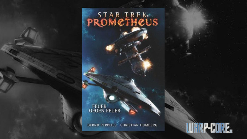 Review: Star Trek Prometheus 01 – Feuer gegen Feuer