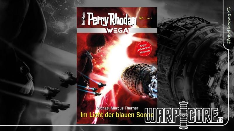 Review: Perry Rhodan Wega 01 – Im Licht der blauen Sonne