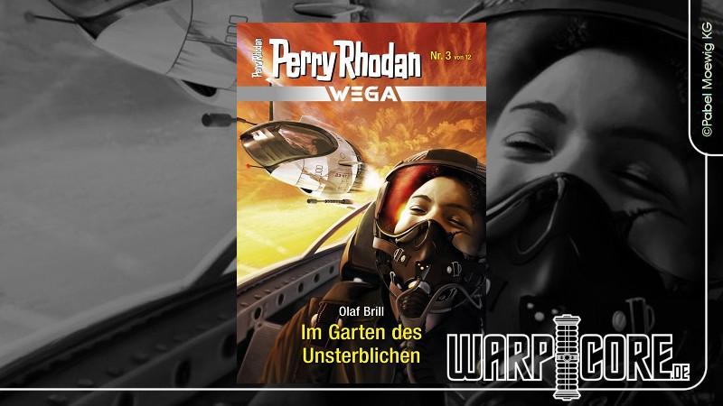 Review: Perry Rhodan Wega 03 – Im Garten des Unsterblichen