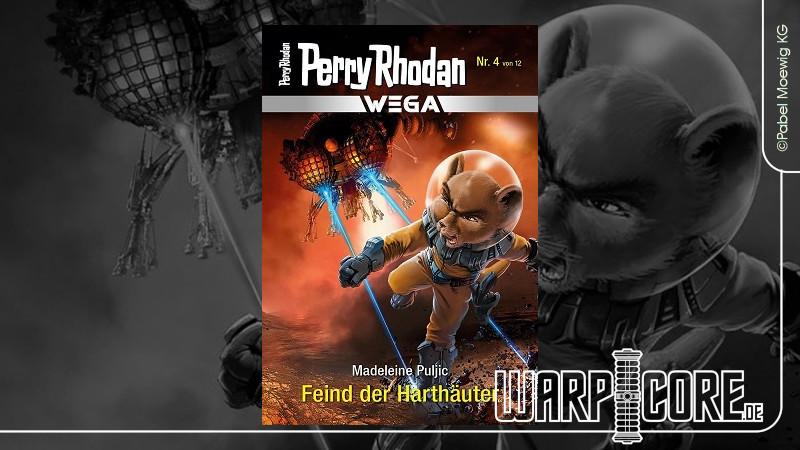 Review: Perry Rhodan Wega 04 – Feind der Harthäuter & Podcast