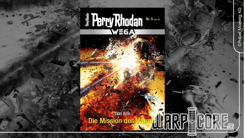 Review: Perry Rhodan Wega 05 – Die Mission des Wurms & Podcast