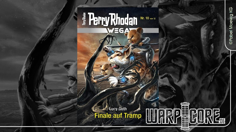 Review: Perry Rhodan Wega 10 – Finale auf Tramp & Podcast