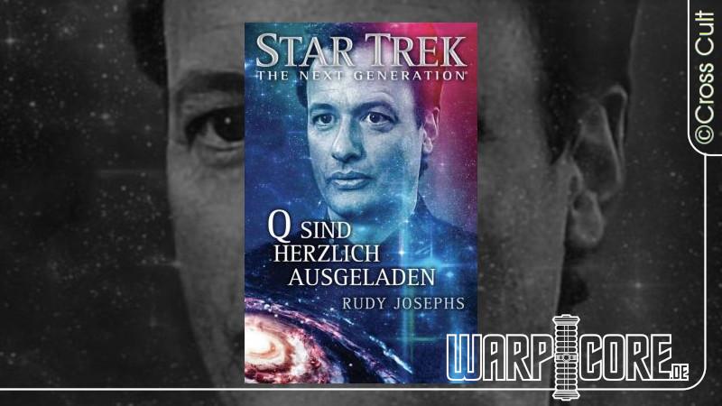 Review: Star Trek – The Next Generation: Q sind herzlich ausgeladen