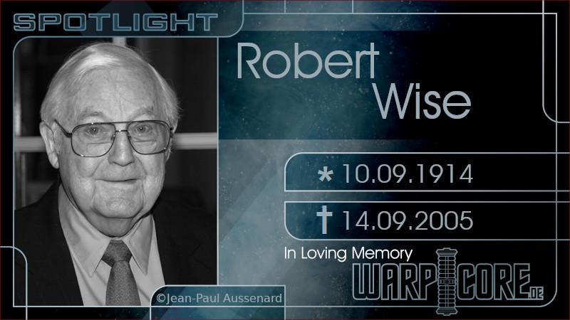 Spotlight: Robert Wise
