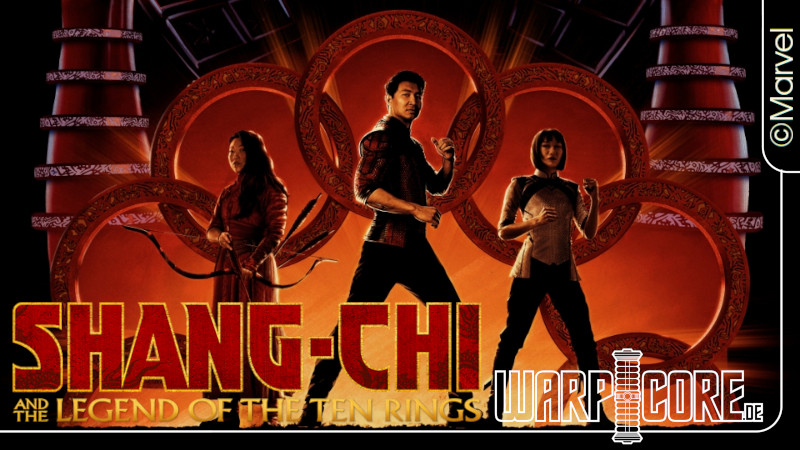 Review: Shang-Chi and the Legend of the Ten Rings (2021) [Spoilerfrei]