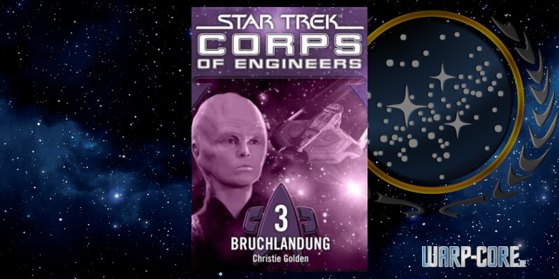 [Star Trek – Corps of Engineers 03] Bruchlandung