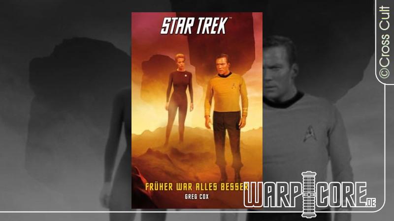 Review: Star Trek – The Original Series 07: Früher war alles besser