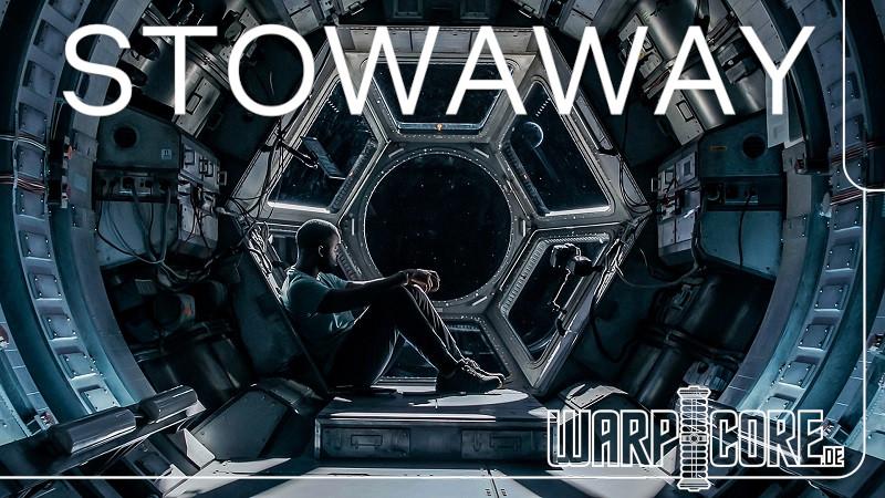 Trailer zu Stowaway – Blinder Passagier verfügbar