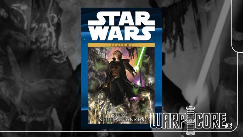 Review: Star Wars – Legacy: Neue Allianzen