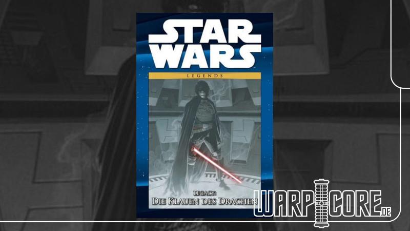 Review: Star Wars – Legacy: Die Klauen des Drachen