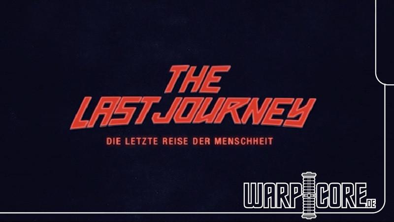 Review: The Last Journey – Die letzte Reise der Menschheit (2020)