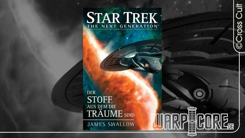 Review: Star Trek – The Next Generation: Der Stoff, aus dem die Träume sind