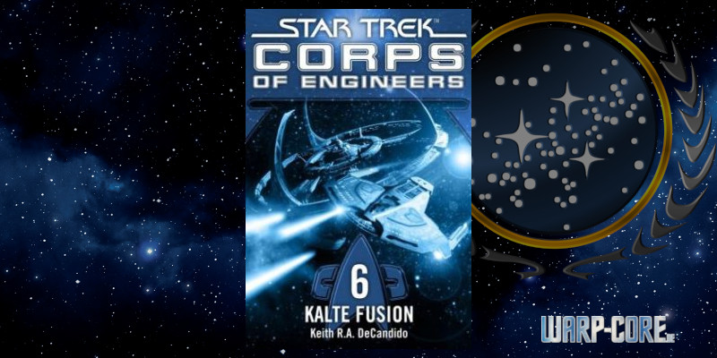 [Star Trek – Corps of Engineers 06] Kalte Fusion