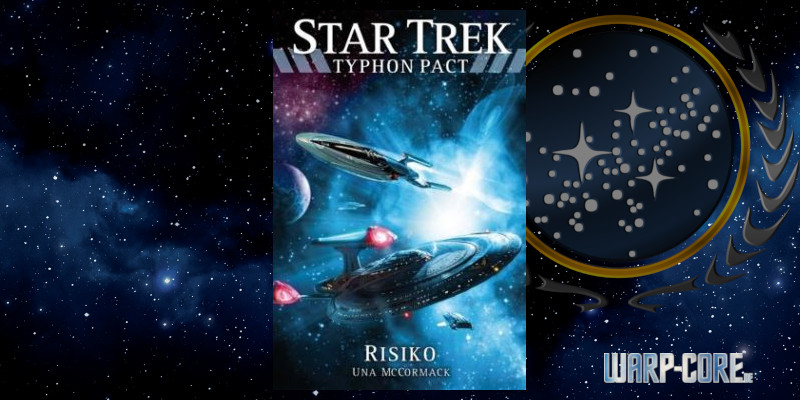 [Star Trek – Typhon Pact 07] Risiko