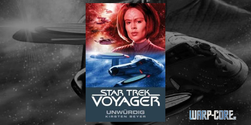 [Review] Star Trek Voyager 06 – Unwürdig