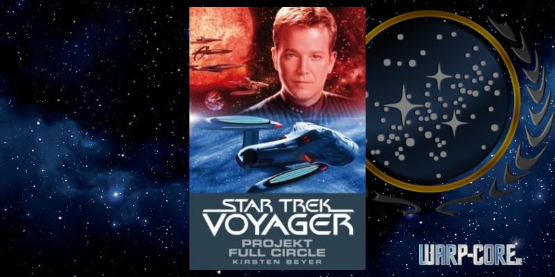 [Star Trek – Voyager 05] Projekt Full Circle
